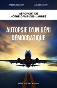 Téléchargez l'ebook japonais Autopsie d'un déni démocratique  - Aéroport Notre-Dame-des-Landes