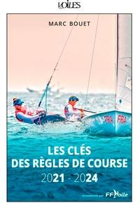 Marc Bouët - Les clés des règles de course - 2021-2024.