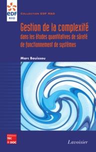 Marc Bouissou - Gestion de la complexité dans les études quantitatives de sûreté de fonctionnnement de systèmes.