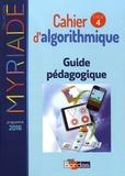Marc Boullis et Stéphane Percot - Cahier d'algorithmique cycle 4 - Guide pédagogique.