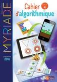 Marc Boullis - Mathématiques Cycle 4 Myriade - Cahier d'algorithmique de l'élève.