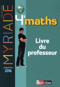 Marc Boullis - Maths 4e Myriade - Livre du professeur.