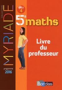 Marc Boullis - Maths 5e Myriade - Livre du professeur.