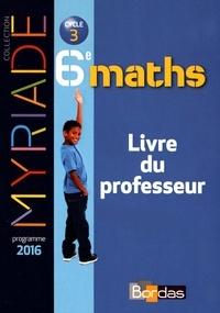 Marc Boullis - Maths 6e Myriade - Livre du professeur.