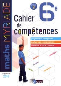 Marc Boullis - Maths 6e Myriade - Cahier de compétences.
