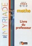 Marc Boullis - Maths Cycle 4 Myriade - Livre du professeur.