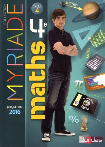 Myriade Mathématiques 4e Cycle 4. Manuel de l'élève  Edition 2016