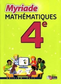 Marc Boullis et Didier Roy - Myriade Mathématiques 4e - Manuel de l'élève.