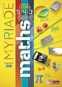 Marc Boullis - Myriade Mathématiques 5e, 4e, 3e Cycle 4 - Livret de cours.