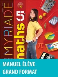 Marc Boullis et Maxime Cambon - Myriade Mathématiques 5e Cycle 4 - Manuel de l'élève.