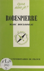Marc Bouloiseau et Paul Angoulvent - Robespierre.