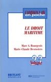 Marc Bourgeois et Marie-Claude Desrosiers - Le droit maritime.