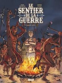 Marc Bourgne et Didier Pagot - Le sentier de la guerre Tome 2 : Paha Sapa.
