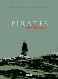 Marc Bourgne et Franck Bonnet - Les pirates de Barataria Cycle 3 : Coffret en 2 volumes - Tome 8, Gaspésie ; Tome 9, Chalmette.