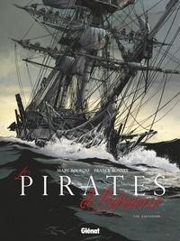 Marc Bourgne et Franck Bonnet - Les pirates de Barataria Tome 10 : Galveston.