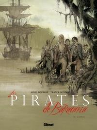 Marc Bourgne et Franck Bonnet - Les pirates de Barataria Tome 8 : Gaspésie.