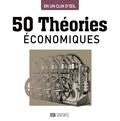 Marc Bousquet - 50 théories économiques.