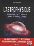 Marc Bousquet et Yann Belloir - L'astrophysique - L'histoire de l'univers depuis le big bang.