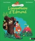 Marc Boutavant et Astrid Desbordes - L'anniversaire d'Edmond.