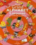 Marc Boutavant et Isabelle Assémat - Mon Grand Alphabet Larousse - Le livre-jeu des mots.