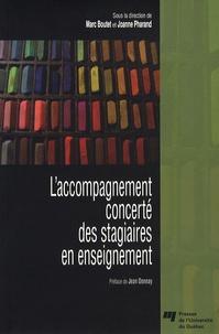 Marc Boutet et Joanne Pharand - L'accompagnement concerté des stagiaires en enseignement.