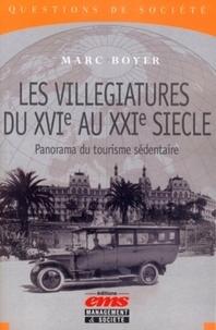 """Marc Boyer - Les villégiatures du XVIe au XXIe siècle - Panorama du """"tourisme sédentaire""""."""