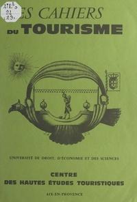 Marc Boyer et  Centre des hautes études touri - Vaison-la-Romaine ou comment étudier le tourisme culturel.