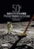 Marc Bradfer et Marie-Ange Sanguy - 50ème anniversaire du premier homme sur la Lune - 1969-2019.