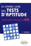 Marc Bredonse - Le grand livre des tests d'aptitude - Concours d'entrée en IFSI.