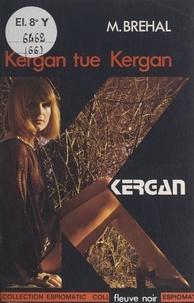 Marc Brehal - Kergan tue Kergan.