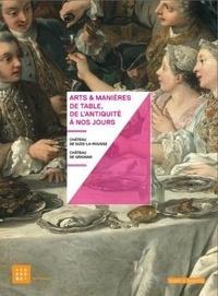 Marc Brétillot et David Brouzet - Arts & manières de table, de l'Antiquité à nos jours.