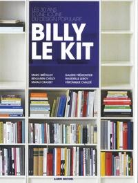 Marc Brétillot et Benjamin Chelly - Billy le kit.