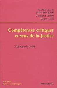 Marc Breviglieri et Claudette Lafaye - Compétences critiques et sens de la justice - Colloque de Cerisy.