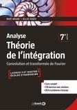 Marc Briane et Gilles Pagès - Analyse - Théorie de l'intégration - Convolution et transformée de Fourier.