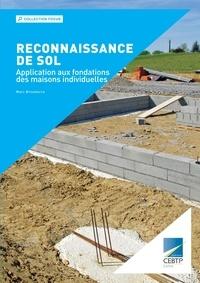 Marc Brisebarre - Reconnaissance de sol - Application aux fondations des maisons individuelles.
