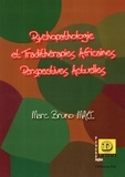 Marc Bruno Mayi - Psychopathologie et tradithérapies africaines - Perspectives actuelles.