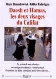 Marc Brzustowski et Gilles Falavigna - Daesh et Hamas, les deux visages du califat.