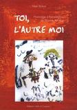 Marc Buléon - Toi, l'autre moi - Hommage à huit conteurs de Sésame Autisme.
