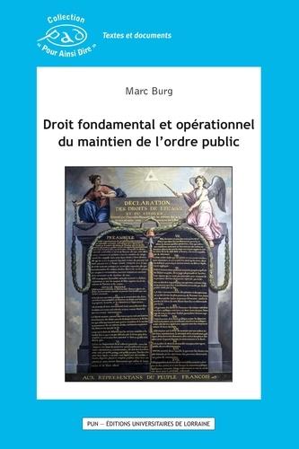 Droit fondamental et opérationnel du maintien de l'ordre public