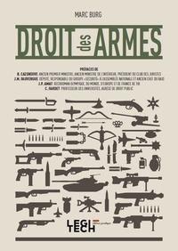 Marc Burg - Le droit des armes.