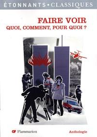 Faire voir- Quoi, comment, pour quoi ? - Marc Bussière | Showmesound.org