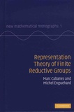 Marc Cabanes et Michel Enguehard - Representation Theory of Finite Reductive Groups.