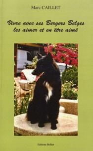 Feriasdhiver.fr Vivre avec ses Bergers Belges, les aimer et en être aimé Image