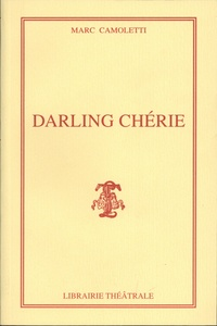Marc Camoletti - Darling chérie.