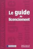 Marc Canaple - Le guide du licenciement.