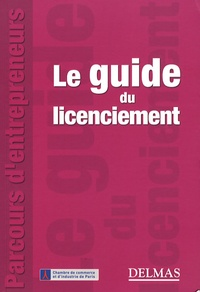 Marc Canaple - Le guide du licenciement.