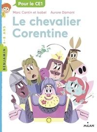 Marc Cantin et Isabel Cantin - Le chevalier Corentine.