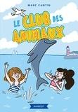Marc Cantin - Le club des animaux.