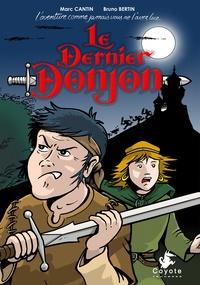 Marc Cantin - Le dernier donjon.