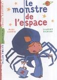 Marc Cantin - Le monstre de l'espace.